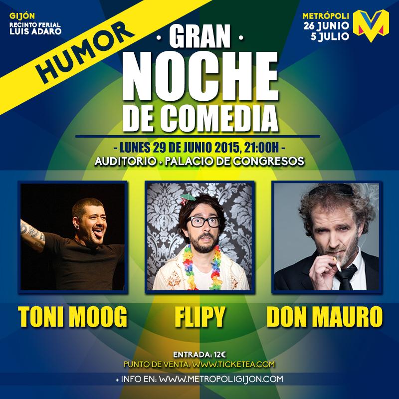Gran Noche de Comedia Metrópoli Gijón 2015